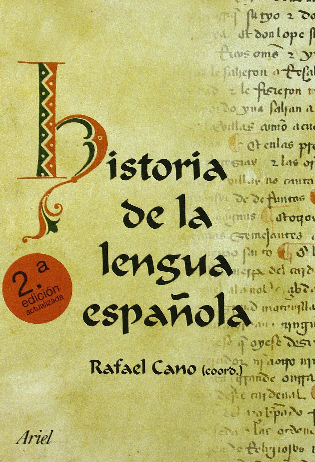 Historia de la Lengua española: Amazon.es: Rafael Cano: Libros