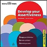 Develop Your Assertiveness: Creating Success Series