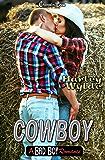 Cowboy (A Bad Boy Romance 4)