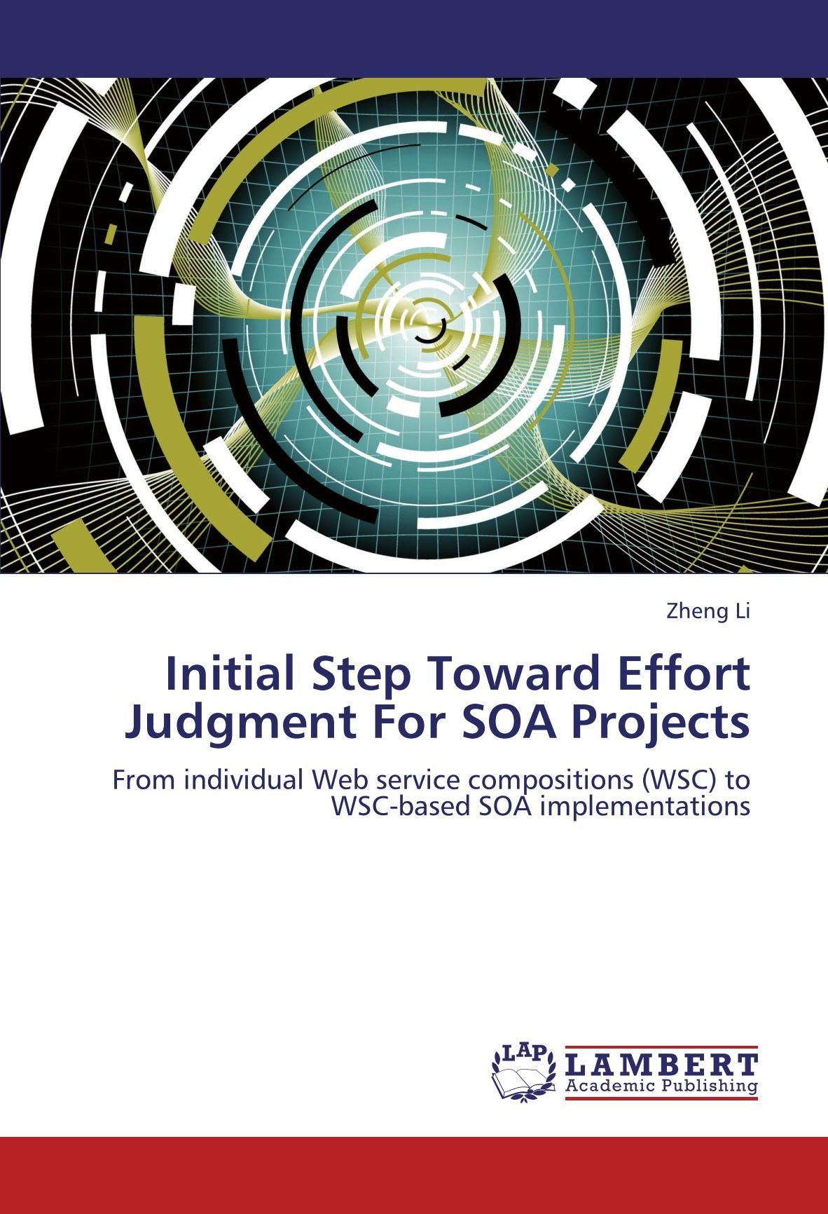 Initial Step Toward Effort Judgment For SOA Projects: From individual Web service compositions (WSC) to WSC-based SOA implementations