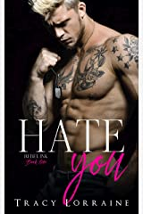 Hate You: An Enemies to Lovers Romance (Rebel Ink Book 1) Kindle Edition