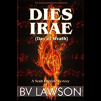 Dies Irae: A Scott Drayco Mystery (Scott Drayco Mystery Series Book 3)