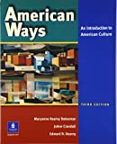 American Ways: An Introduction to American Culture (3rd Edition)
