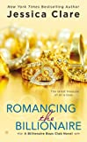 Romancing the Billionaire (Billionaire Boys Club Novels)