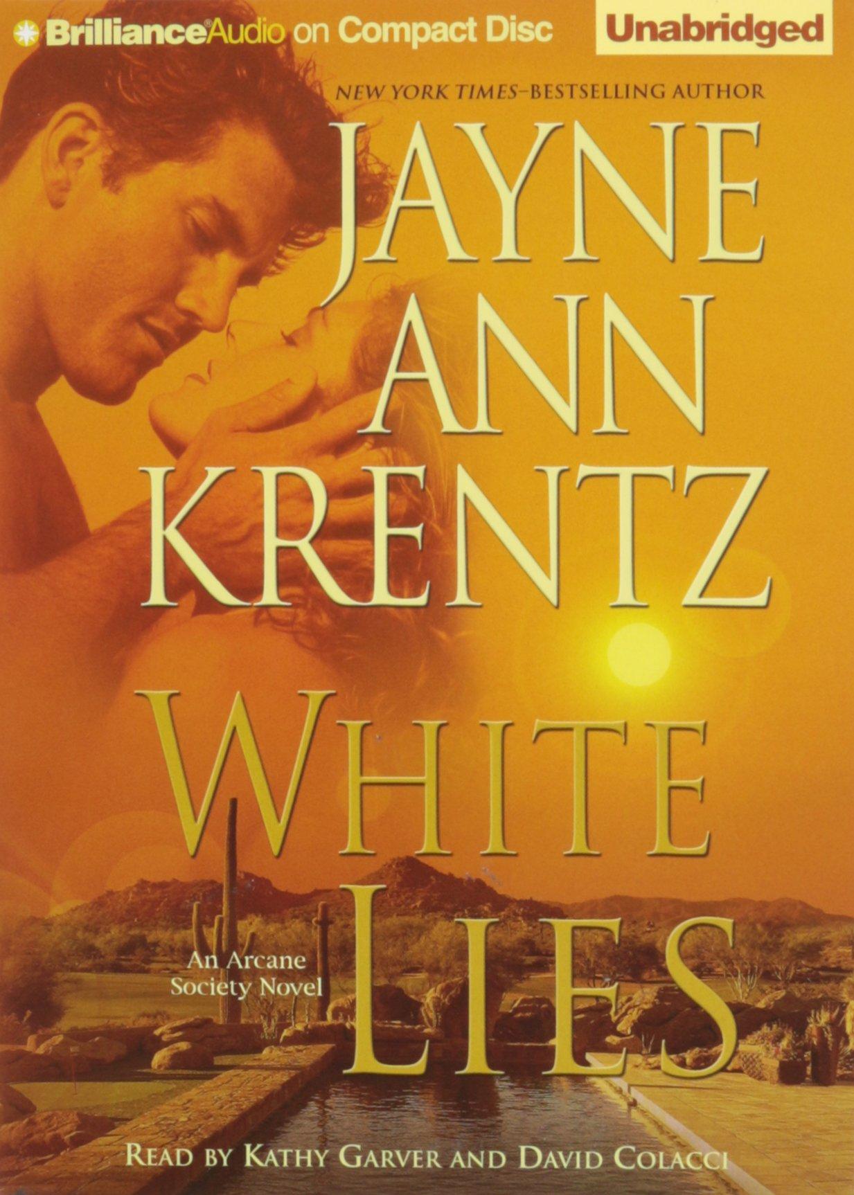 White Lies (Arcane Society Series): Jayne Ann Krentz, Kathy Garver, David  Colacci: 9781469270944: Amazon.com: Books