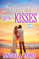 Sunset Kisses (Sunset Beach Romance Series Book 1) Kindle Edition