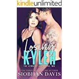 Losing Kyler: An Angsty Enemies-to-Lovers Forbidden Romance (The Kennedy Boys Book 2)