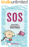 S.O.S - A Business Mum's Survival Guide For The School Holidays