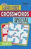 Large Print Crosswords Special Puzzle Book-Volume 40