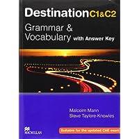Destination C1 & C2. Grammar and vocabulary. Student's book. With key. Per le Scuole superiori