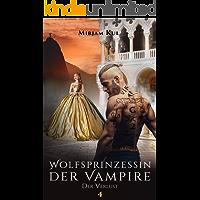 Wolfsprinzessin der Vampire: Der Verlust