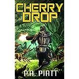 Cherry Drop (Abner Fortis, ISMC Book 1)