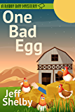 One Bad Egg (A Rainy Day Mystery Book 5)
