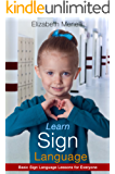 Learn Sign Language - Basic Sign Language Lessons for Everyone