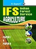 UPSC-IFS: Agriculture (Including Paper I & II) Main Exam Guide
