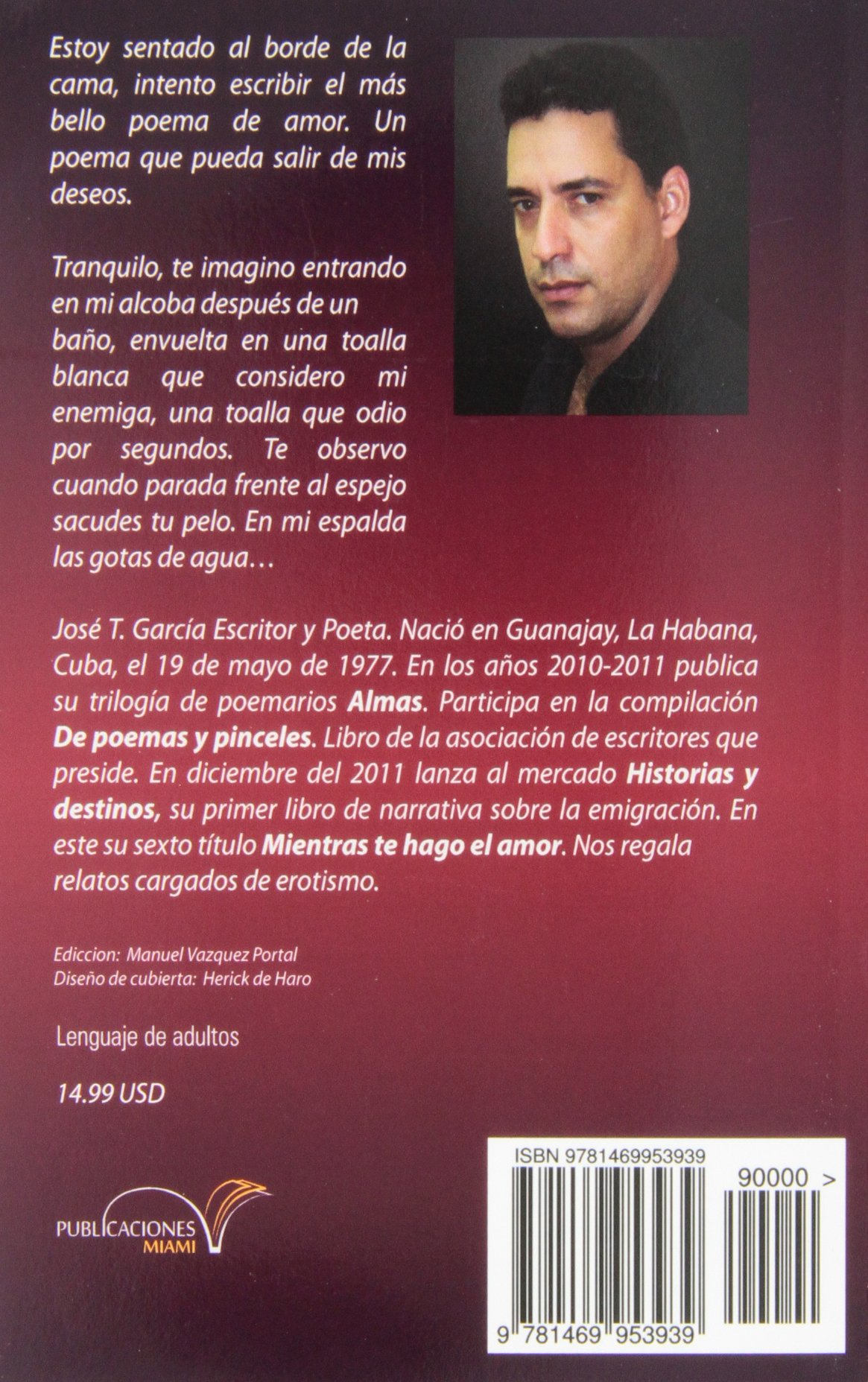 Amazon.com: Mientras te hago el amor: relatos para leer en pareja. cuentos cargados de erotismo, lenguaje de adultos (Spanish Edition) (9781469953939): José ...