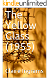 The Yellow Glass (1955)