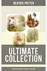 BEATRIX POTTER Ultimate Collection - 22 Books With Complete Original Illustrations: The Tale of Peter Rabbit, The Tale of Jemima Puddle-Duck, The Tale ... Moppet, The Tale of Tom Kitten and more Kindle Edition