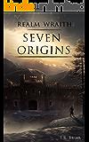 Seven Origins (Realm Wraith Book 2)