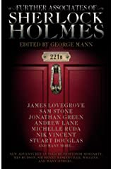 Further Associates of Sherlock Holmes Kindle Edition