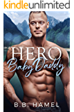 Hero Baby Daddy (My Baby Daddy Book 4)