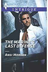 The Marine's Last Defense (Harlequin Intrigue Book 1471) Kindle Edition