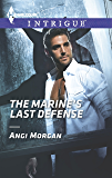 The Marine's Last Defense (Harlequin Intrigue)