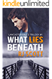 What Lies Beneath (Lancaster Falls Book 1)