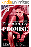 Freedom's Promise: Book #3 in the Task Force 125 Action/Adventure Series