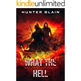 What the Hell: Preternatural Chronicles Book 5