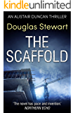 The Scaffold (Alistair Duncan Thriller Book 3)