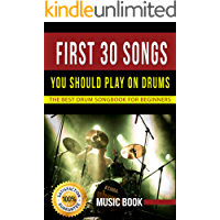 FIRST 30 SONGS YOU SHOULD PLAY ON DRUMS: