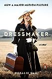 The Dressmaker: A Novel