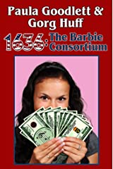 1636: The Barbie Consortium (Ring of Fire Book 18) Kindle Edition