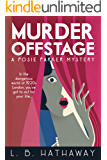 Murder Offstage: A Posie Parker Mystery (The Posie Parker Mystery Series Book 1) (English Edition)