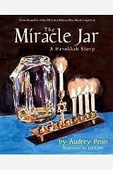 The Miracle Jar: A Hanukkah Story Kindle Edition