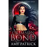 Crimson Bond: A Young Adult Vampire Romance (The Crimson Accord Series Book 3)