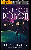 Palm Beach Poison (Charlie Crawford Palm Beach Mysteries Book 2)