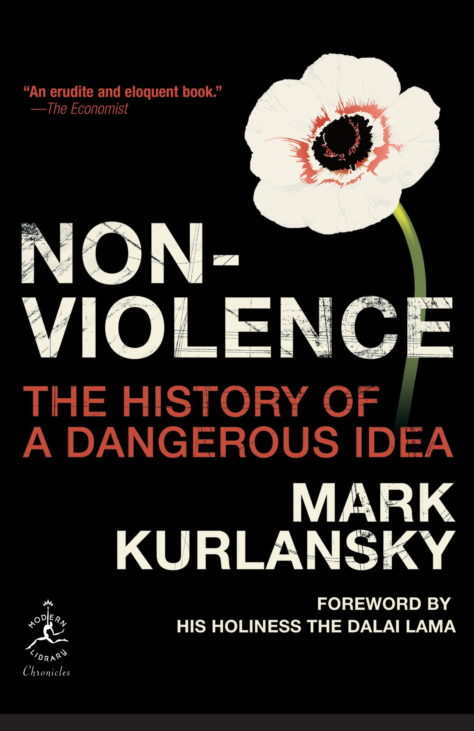 Nonviolence: The History of a Dangerous Idea (Modern Library