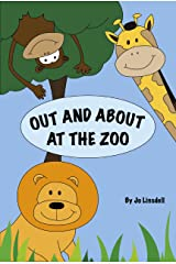 Out and About at the Zoo Kindle Edition
