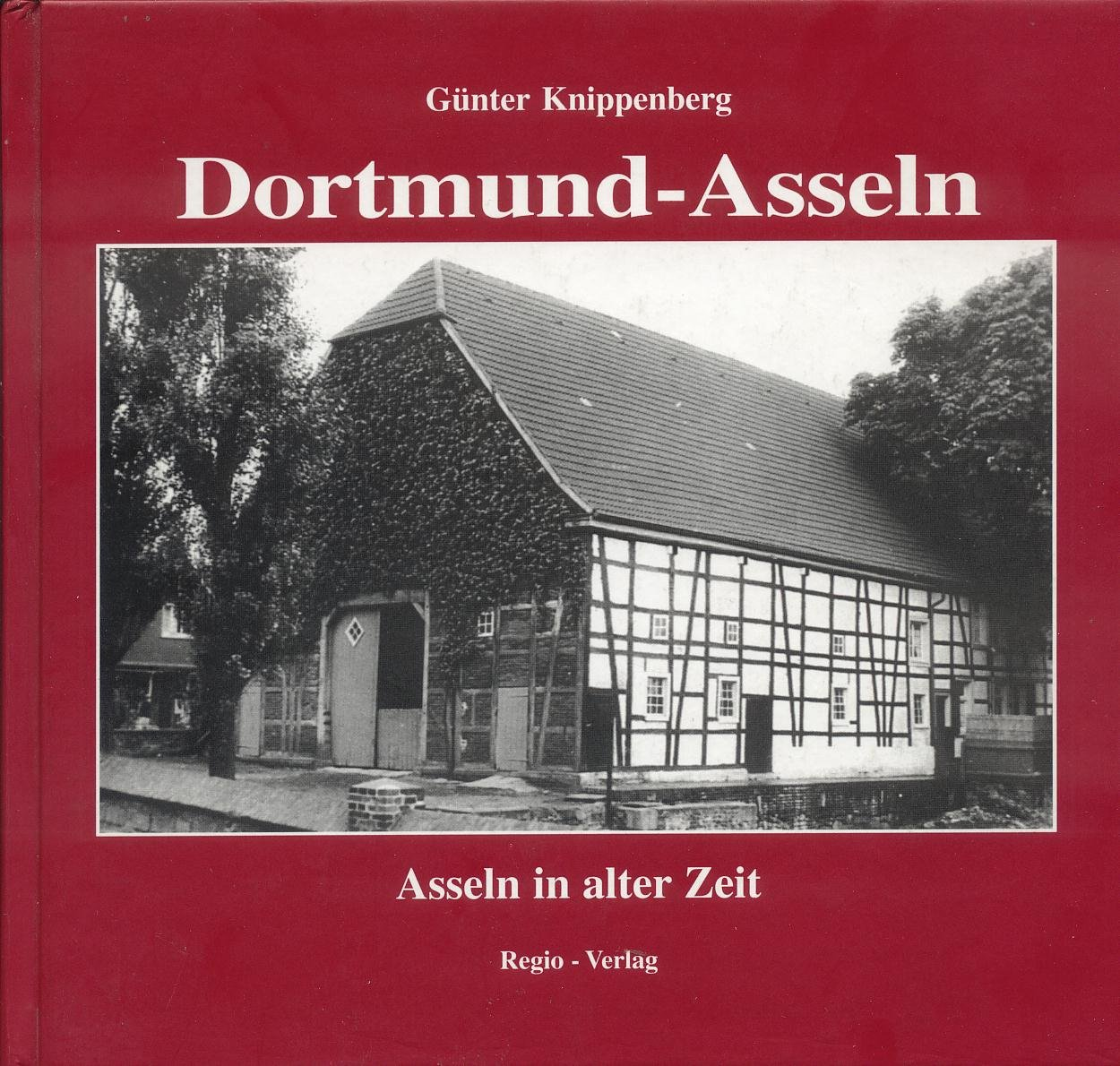 Dortmund-Asseln: Asseln in alter Zeit
