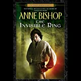 The Invisible Ring: A Black Jewels Novel