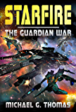 Starfire: (The Guardian War Book 1)