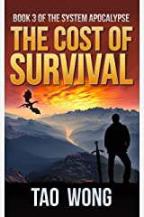 The Cost of Survival: A LitRPG Apocalypse (The System Apocalypse Book 3) Kindle Edition
