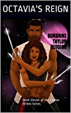 Elyrian Brides XI: Octavia's Reign: Book Eleven of the Elyrian Brides Series