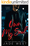 Own My Soul (A Sixty Days Novel Book 3)