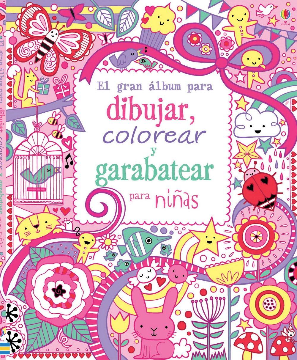 El Gran Álbum Para Dibujar, Colorear Y Garabatear Para Niñas: Amazon ...