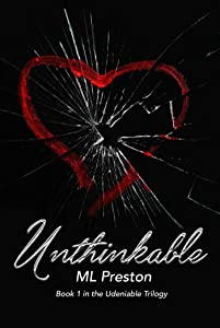 Unthinkable (Undeniable Book 1)