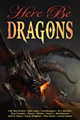 Here Be Dragons (Here Be - Myth, Monsters and Mayhem) Kindle Edition