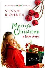 Merry's Christmas: a love story (Redeeming Romance Series Book 1) (English Edition) eBook Kindle